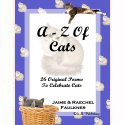 A-Z Of Cats by Jaime & Raechel Faulkner