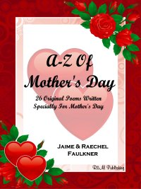 A-Z Of Mother's Day by Jaime & Raechel Faulkner
