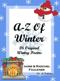 A-Z Of Winter by Jaime & Raechel Faulkner