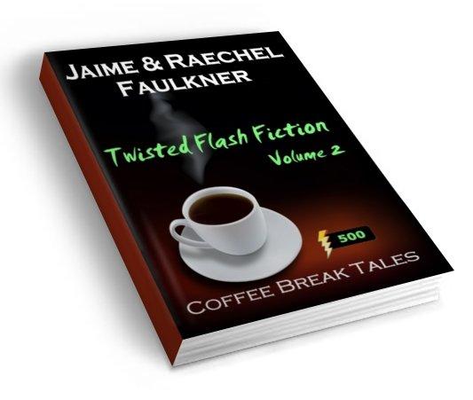 Twisted Flash Fiction (Volume 2)