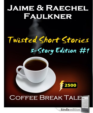 Buy Twisted Short Stories - 5-Story Edition #1 (Kindle Edition) from Amazon.com