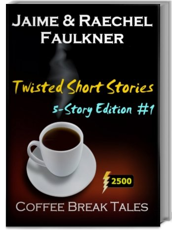 Twisted Short Stories - 5-Story Edition #1 (Paperback Edition)